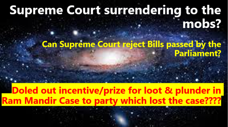 Supreme Court of India surrendering to the Mobs??